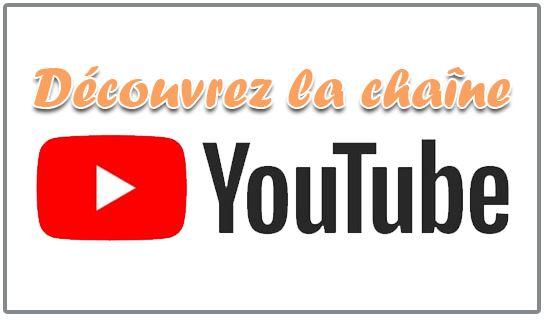 Découvrir la chaîne Youtube